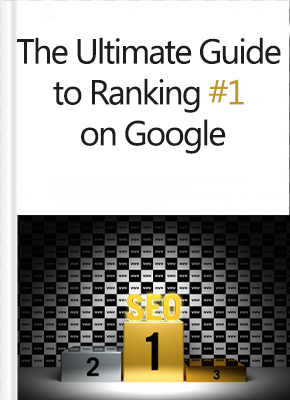 The U;timate Guide to Ranking No 1 on Google ebook